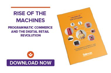 Programmatic Commerce - Rise of the Machines